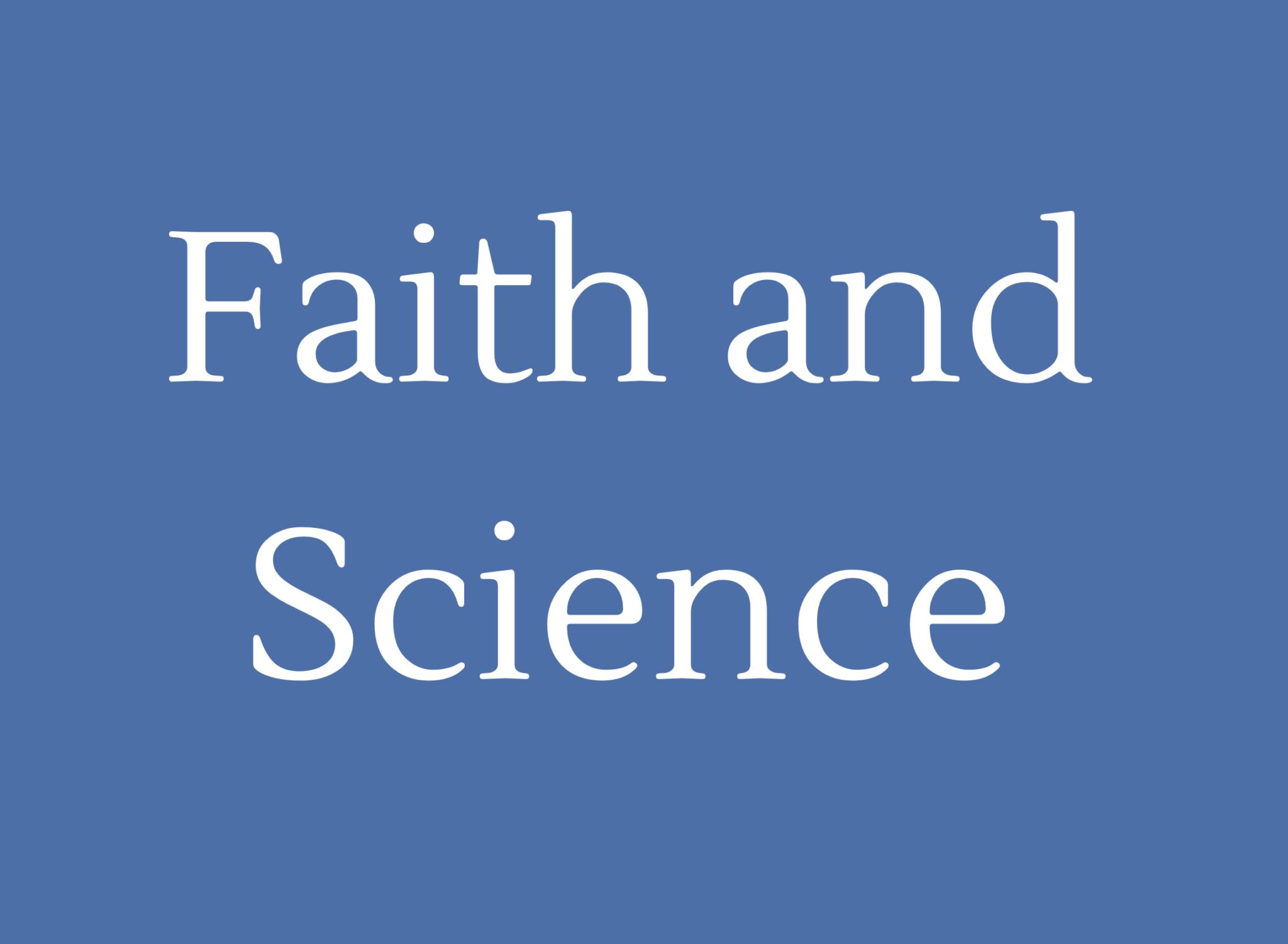 Faith and Science.. Website.